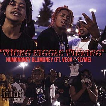 Young Niggas Winning