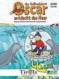 Oscar entdeckt das Meer -
