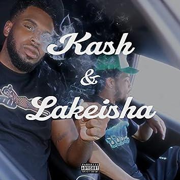 Kash & Lakeisha
