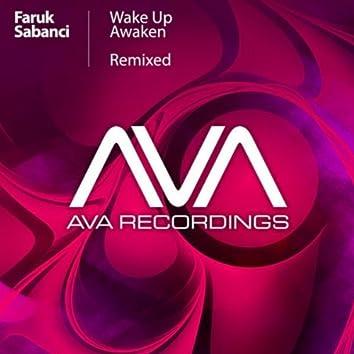 Wake Up / Awaken (Remixed)