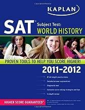 Kaplan SAT Subject Test World History 2011-2012 (Kaplan SAT Subject Tests: World History)