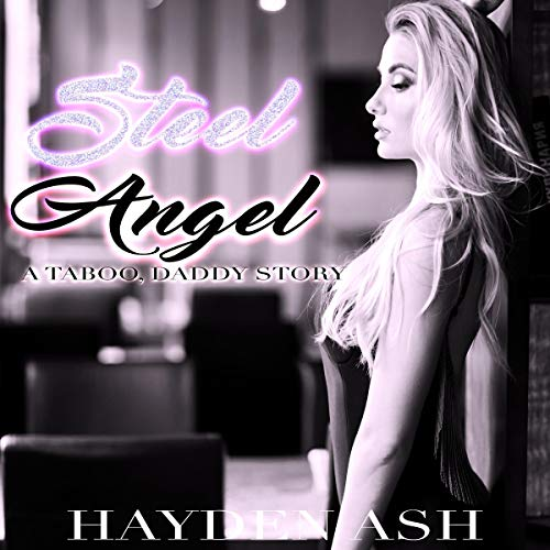 Couverture de Steel Angel: A Taboo, Daddy Story
