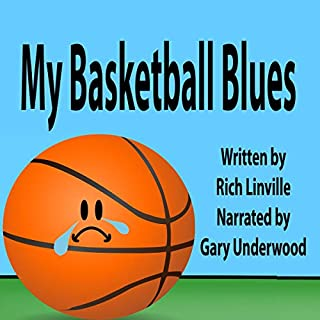 My Basketball Blues from the Basketball's Point of View audiobook cover art