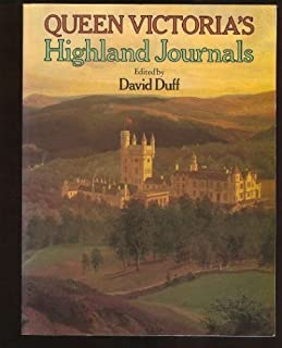 Queen Victoria's Highland Journal by David Duff (Editor) (24-Feb-1983) Paperback
