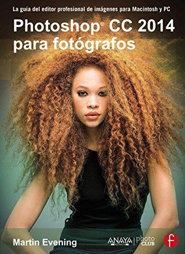 Photoshop CC 2014 para fotógrafos (Photoclub)