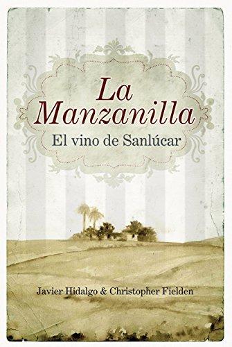 La Manzanilla, el vino de Sanlucar (Gastronomia (almuzara))