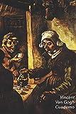 Vincent van Gogh Cuaderno: Los Comedores de Patatas| Ideal para la Escuela, el Estudio, Recetas o Contraseñas | Perfecto Para Tomar Notas | Diario Elegante
