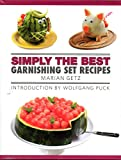 Simply the Best Garnishing Set Recipes