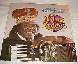 The King of Zydeco By Clifton Chenier Record Vinyl Album LP