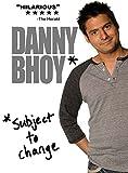 Danny Bhoy Subject to Change [Edizione: Belgio] [Import]