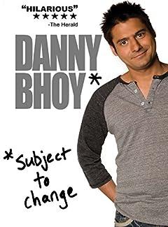 Danny Bhoy - Subject To Change