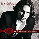 Songtexte von Joe Nichols - A Traditional Christmas