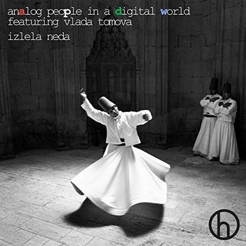 Analog People In A Digital World feat. Vlada Tomova