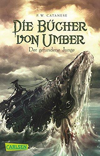Die Bücher von Umber, Band 1: Der gefundene Junge