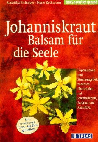 Johanniskraut, Balsam für die Seele