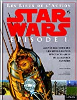 Star Wars, épisode 1 - La Menace fantôme, les lieux de l'action de David West Reynolds