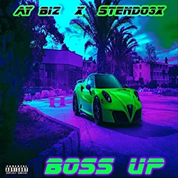 Boss Up (feat. Stendo3x)