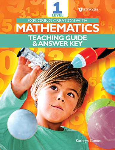 Exploring Creation with Mathematics - Level 1: Teacher's Guide and Answer Key (English Edition)