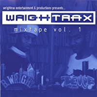 Vol. 1-Wrightrax Mixtape