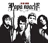 To Be Loved: The Best of Papa Roach von Papa Roach