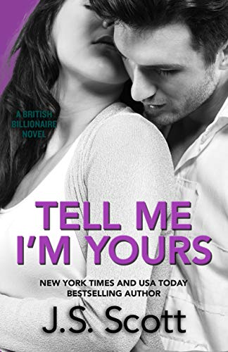 Tell Me I'm Yours: The British Billionaires (English Edition)
