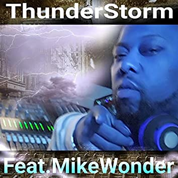 ThunderStorm (feat. Mike Wonder)