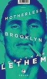 Motherless Brooklyn: Roman - Jonathan Lethem