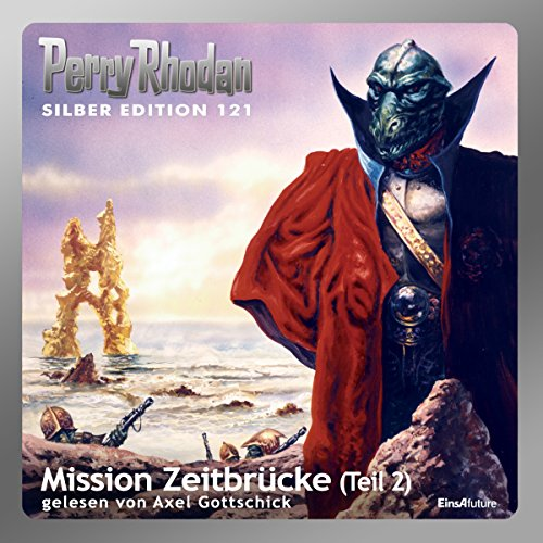 Mission Zeitbrücke, Teil 2 audiobook cover art