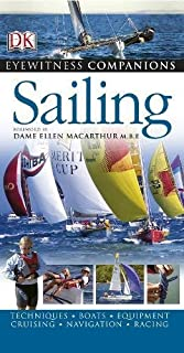 Sailing: Techniques, Boats, Equipment, Cruising, Navigation, Racing