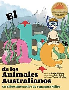 Free PDF El ABC de los Animales Australianos Un Libro Interactivo de Yoga  para Niños (Spanish Edition) d12bbf063718