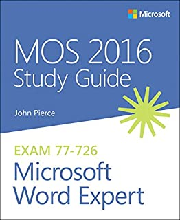 MOS 2016 Study Guide for Microsoft Word Expert (MOS Study Guide)
