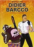 Didier Barcco Tome 2 - Shotgun Et Confiserie