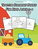 Tractor Coloring Books: For Kids Ages 2-4 (Kids Coloring Book)