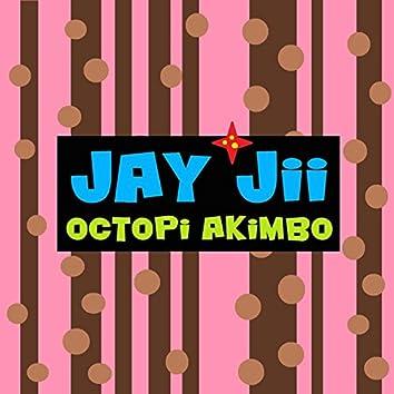 Octopi Akimbo