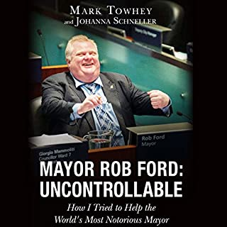 Mayor Rob Ford: Uncontrollable audiobook cover art