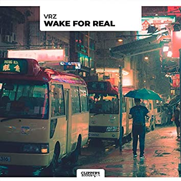 Wake for Real