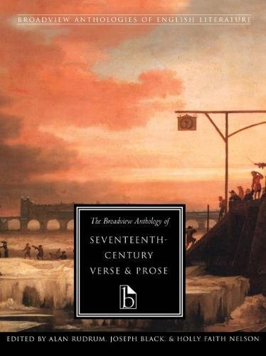 The Broadview Anthology of Seventeenth-Century Verse and Prose (Broadview Anthologies of English Literature)