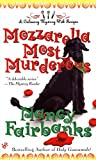 Mozzarella Most Murderous (Culinary Food Writer Book 6) (English Edition)