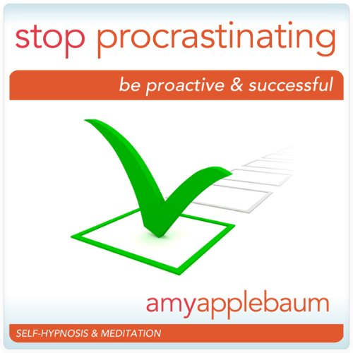 Stop Procrastinating - Self-Hypnosis & Meditation cover art