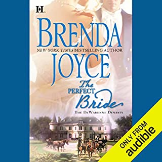 The Perfect Bride                   By:                                                                                                                                 Brenda Joyce                               Narrated by:                                                                                                                                 Jennifer Van Dyck                      Length: 12 hrs and 31 mins     181 ratings     Overall 3.8