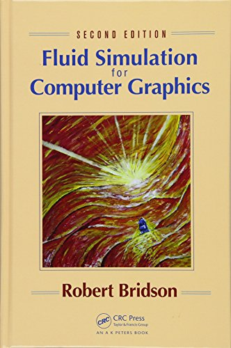Compare Textbook Prices for Fluid Simulation for Computer Graphics 2 Edition ISBN 9781482232837 by Bridson, Robert