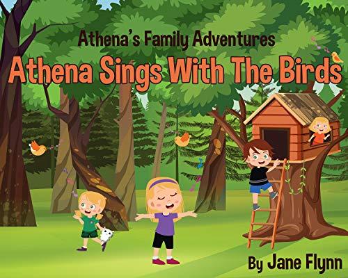 Athena Sings With The Birds (Athena's Family Adventures) (English Edition)