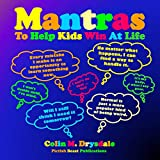 Mantras To Help Kids Win At Life