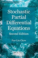 Stochastic Partial Differential Equations (Advances in Applied Mathematics)