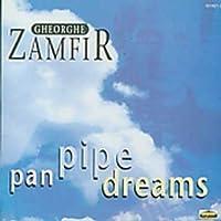 Pan Pipe Dreams - Gheorghe Zamfir by Gheorghe Zamfir (2003-12-30)