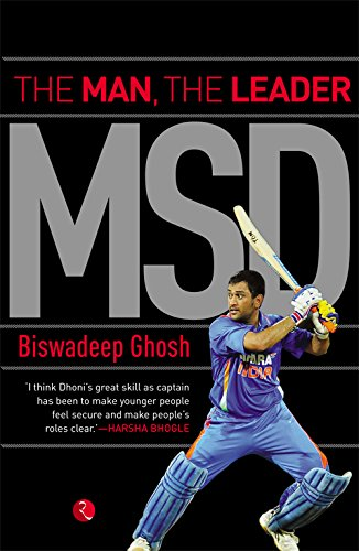 MSD: THE MAN, THE LEADER (English Edition)