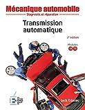 Transmission automatique: Diagnostic et réparation.