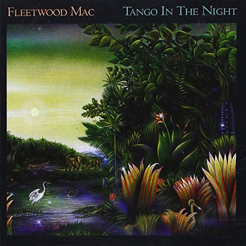 Tango In The Night by Fleetwood Mac