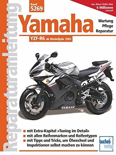Yamaha YZF-R6: Wartung - Pflege - Reparatur
