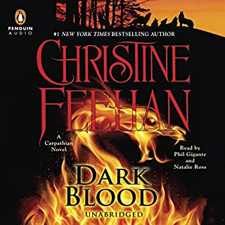 Dark Blood     A Carpathian Novel, Book 26              By:                                                                                                                                 Christine Feehan                               Narrated by:                                                                                                                                 Phil Gigante,                                                                                        Natalie Ross                      Length: 14 hrs and 53 mins     882 ratings     Overall 4.6